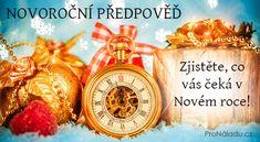 Novoroční předpověď - Zjistěte, co vás čeká v Novém roce!   ProNáladu.cz