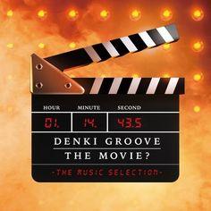 電気グルーヴ / The movie? - The Music Selection -