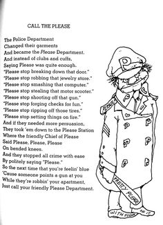 """Call the Please"" by Shel Silverstein.    he was quite the prodigy ;)"