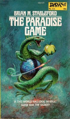 The Paradise Game by Brian M. Stableford - 1974 DAW Books. cover art by Frank Kelly Freas