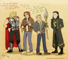 bros and bros and weapons by ~psychic-pineapple on deviantART. Sam & Dean and Thor & Loki talk weapons :)