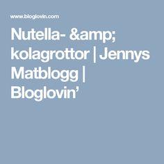 Nutella- & kolagrottor | Jennys Matblogg | Bloglovin' Nutella, A Food, Desserts, Blog, Amp, Tailgate Desserts, Deserts, Postres, Dessert