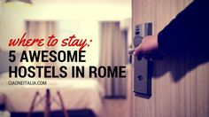 Where to Stay on the Cheap: 5 Cool Hostels in Rome to Try