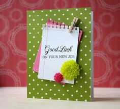 Good Luck Card with notebook paper shape and clothespin embellishment. Good Luck New Job, Goodbye Cards, New Job Card, Good Luck Cards, Neuer Job, Miss You Cards, Quilling Cards, Congratulations Card, Get Well Cards
