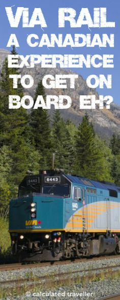 A Via Rail Train Experience in Canada to get on board!