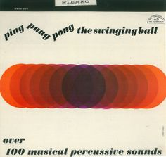 Creed Taylor - Ping Pang Pong: The Swinging Ball (1960)