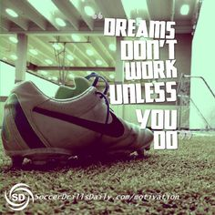 Soccer Motivation – Dreams Don't Work Unless You Do – SoccerDrillsDaily Messi Y Ronaldinho, Messi Gif, Kids Soccer, Play Soccer, Soccer Pics, Girls Basketball, Girls Softball, Soccer Ball, Soccer Quotes