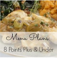 Weight Watchers Menu Plans | Super easy menu plans that are only  8 Points Plus & under!