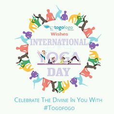 Celebrate The Divine In You With #Togofogo Happy #InternationalYogaDay :) #YogaDay2018