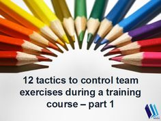 12 tactics to control #Team exercises for fruitful results http://www.authorstream.com/Presentation/trainersadvice-1667788-12-tactics-control-team-exercises-part/ || #Leadership