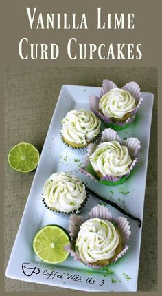 Vanilla Lime Curd Cupcakes   Coffee With Us 3 - Vanilla Lime Curd Cupcakes have amazing flavor from the Lime Curd and great balance from the Vanilla Cupcakes and Vanilla Buttercream Frost.  Click for the recipe!