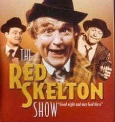 Red Skelton Every Tuesday night