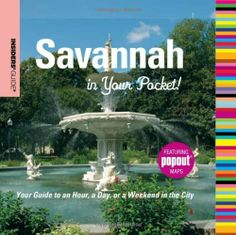 Insiders' Guide: Savannah in Your Pocket: Your Guide to an Hour, a Day, or a Weekend in the City (Insiders' Guide Series) by Betty Darby. $7.55. Publisher: Insiders' Guide; First edition (November 24, 2009). 120 pages