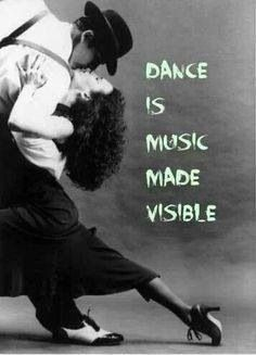 Dance is music made visible