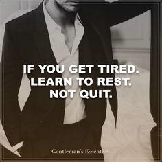Inspirational Quote www.gentlemans-essentials.com
