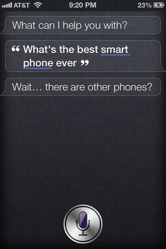 Siri needs to socialize some.