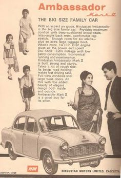 Ad for the ambassador car in India! Positioned as the family car!