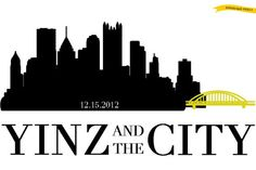 Quot Dahntahn Quot Pittsburgh Pa Skyline Silhouette Would Be