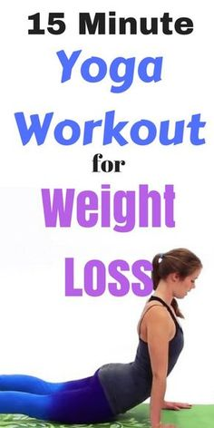 15 Minute Yoga Workout for Weight Loss | Lose Weight Fast With Yoga!
