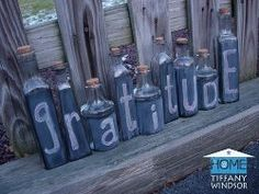 paint your old wine bottles with chalk board paint and then write a message on the bottles!  change message as your mood changes!  great way to let everyone in the house know how your feeling today!