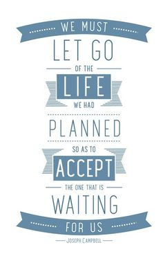 We must let go of the life we had planned so as to accept the one that is waiting for us. #happynewyear