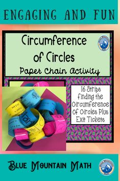 Looking for a fun activity that is self-checking, collaborative and practices finding the circumference of circles using both diameter and radius? This is a set of 16 problems that need to be cut apart, reassembled in the correct order and fastened together like a chain until the end is reached.