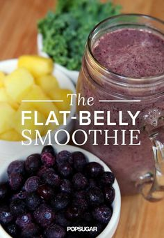 Want a Flat Belly? This Smoothie Will Help Get You There 3 ounces vanilla nonfat Greek yogurt 1 tablespoon almond butter 1/2 cup frozen blueberries 1/2 cup frozen pineapple 1 cup kale 3/4 cup water