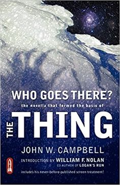 John W. Campbell, Who Goes There