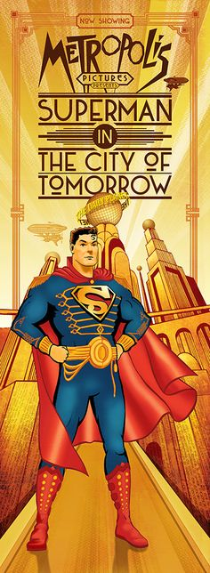 Metropolis Pictures Presents: Superman in the City of Tomorrow. Digital mixed media by Damian K. Sheiles.