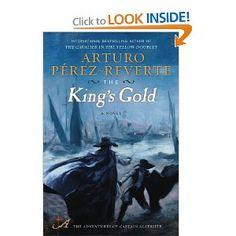 Amazon.com: The Kings Gold: A Novel: Arturo Perez-Reverte: Books