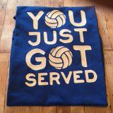 "High Quality Vinyl Printed VolleyBall ""You Just Got Served"" T-shirt - pinned by pin4etsy.com"