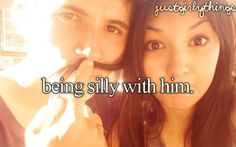 Not just him, but her too! Love is silly not just serious