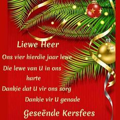 Christmas Verses, Christmas Blessings, Christmas Messages, Christmas Wishes, Christmas Greetings, Merry Christmas, Christmas Ornaments, Afrikaanse Quotes, Inspiring Art