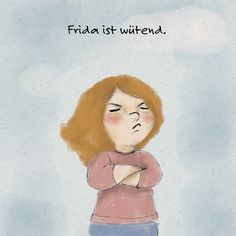 Frida is angry. (A story for children) - Hallo liebe Wolke Diy Crafts To Do, Fun Crafts For Kids, Happy Stories, Stories For Kids, Kids And Parenting, Parenting Hacks, Kindergarten Portfolio, German Language Learning, Free Comics