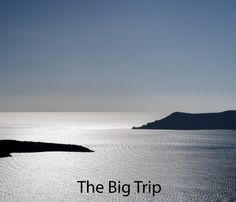 View The Big Trip by Mark Dickson