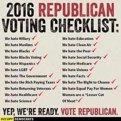 Democrats If you choose not to vote, this will be America's agenda for the fore-seeable future. Get out and Vote for Bernie Sanders !!!