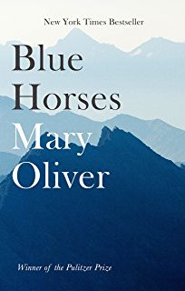 Laste Ned eller Lese På Net Blue Horses Bok Gratis PDF/ePub - Mary Oliver, Maybe our world will grow kinder eventually. Maybe the desire to make something beautiful is the piece of God that is. Mary Oliver, Lord Byron, Franz Marc, Blue Horse, Book Of Hours, Small Moments, Human Connection, Emily Dickinson, English