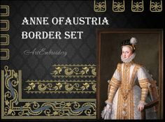 Anne of Austria Borders Set - Machine Embroidery Designs Set of Anne's Dress in  Different Combinations  of designs