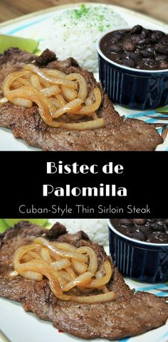 Bistec de Palomilla is the quintessential Cuban meal. It's popular in both Cuban restaurants and in homes. Palomilla steak is top sirloin. Traditionally it's cut super thin, generously seasoned and pan fried. Here we top the palomilla with sliced onions that are cooked in the same skillet as the steaks so they're super flavorful. Serve the palomilla with white rice and black beans for a delicious and satisfying meal.