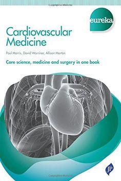 Eureka: Cardiovascular Medicine by Paul Morris https://www.amazon.co.uk/dp/1907816828/ref=cm_sw_r_pi_dp_xtKgxbS8SQWQ6