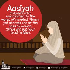 """""""Being married to the worst of mankind did not stop Aasiyah to be of the best women. Do not look for excuses; strive and put your trust in Allah. Prophets In Islam, Islam Hadith, Islam Quran, Alhamdulillah, Hadith Quotes, Muslim Quotes, Religious Quotes, Islam Marriage Quotes, Qoutes"""