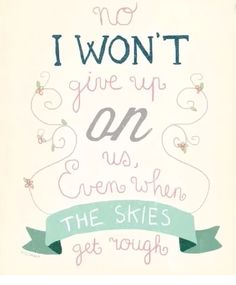 """""""I'm giving you all my love: I'm still looking up"""" I Won't Give Up~ Jason Mraz. I absolutely LOVE this song Cool Words, Wise Words, I Wont Give Up, Jason Mraz, Favim, Lyric Quotes, Text Quotes, Quotable Quotes, Music Lyrics"""