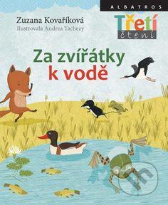 Za zvířátky k vodě (Zuzana Kovaříková, Andrea Tachezy)