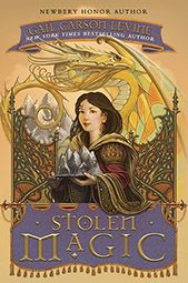 "Read ""Stolen Magic"" by Gail Carson Levine available from Rakuten Kobo. The Newbery Honor author of Ella Enchanted, Gail Carson Levine, weaves a thrilling tale of mystery in this companion to . Most Popular Fairy Tales, Good Books, My Books, Library Books, Ella Enchanted, New York, Magic Book, Anne Hathaway, Love Book"