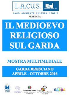 Galleria Medievale: Mostra itinerante e multimediale del Medioevo sul Garda