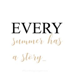 Every Summer Has A Story Quotes For Instagram @letsbegorgeousblog  #letsbegorgeous