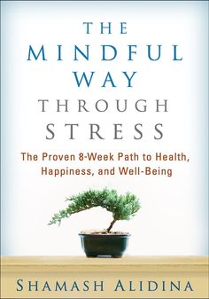 Book Excerpt: 'The Mindful Way Through Stress' - https://uranta.com/book-excerpt-the-mindful-way-through-stress/