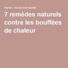 7 remèdes naturels contre les bouffées de chaleur