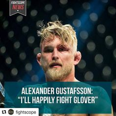 #Repost @fightscope with @repostapp  Alexander Gustafsson is ready for his next fight and he has an opponent in mind.  The No. 2 ranked light heavyweight last saw action back in Sept. 2016. He defeated Jan Blachowicz by unanimous decision in Hamburg Germany. It was his first fight in 11 months and his first win since March 2014. ABSOLUTELY GLOVER IS A GUY THAT MAKES SENSE FOR ME NEXT. ILL HAPPILY FIGHT HIM OR ANY OTHER OF THE TOP GUYS TOO. FOR ME IT JUST HAS TO MAKE SENSE AND IF I TAKE A…