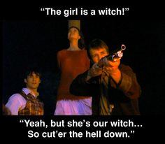 """""""She's our witch."""""""